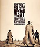 Once Upon a Time in the West: Shooting a