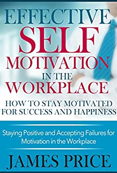 self motivation and drive to succeed at workplace Self motivation and drive to succeed are the two things that can help you achieve any outcome you desire in your life, no matter how impossible it may seem initially the best way to keep yourself motivated is to always do what you love or at least something that you enjoy doing.