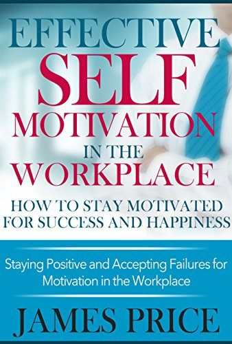 EFFECTIVE SELF MOTIVATION WORKPLACE motivational ebook product image