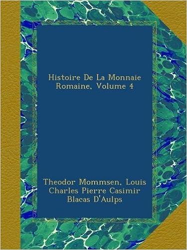 Livre gratuits Histoire De La Monnaie Romaine, Volume 4 pdf