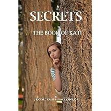 The Book of Kati: Secrets