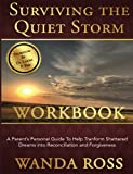 Surviving the Quiet Storm Work Book, Wanda Ross, 0989315592