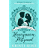Honeymoon Postponed: A Mr. & Mrs. Darcy Adventure: A Meryton Matchmaker Short (Meryton Matchmakers Book 6)