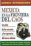 Mexico: En la Frontera del Caos (Spanish Edition)