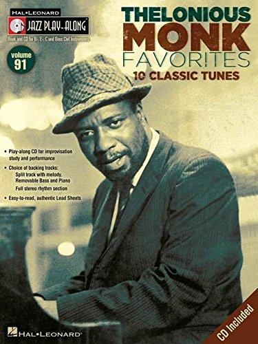 Thelonious Monk Favorites: 10 Classic Tunes (Hal-Leonard Jazz Play-Along, Vol. 91)