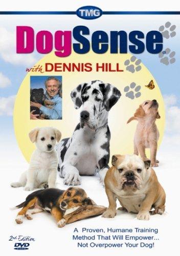Dog Sense With Dennis Hill by Dennis (Dennis Dog)