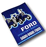 Ford 5600 6600 7600 Tractor Operators Owners Manual Maintenance Operation