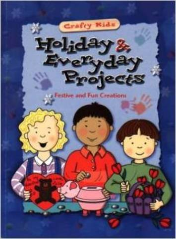 Amazon Com Crafty Kids Holiday And Everyday Projects Book 36 Pcs