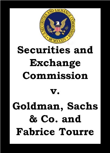 securities-and-exchange-commission-vs-goldman-sachs-co-and-fabrice-tourre