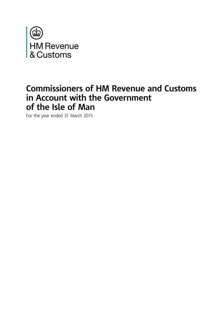 Download Commissioners of HM Revenue & Customs in account with the Government of the Isle of Man for the year ended 31 March 2015 (House of Commons Papers) pdf epub