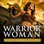 Warrior Woman | Marion Zimmer Bradley