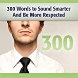 Bargain Audio Book - 300 Words to Sound Smarter and Be More Re