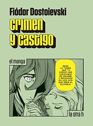 Descargar Libro Crimen Y Castigo: El Manga Fiódor Dostoievsky