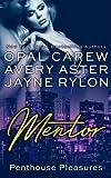 Mentor (Penthouse Pleasures) (Volume 4)