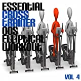 Essential Cross Trainer 00's Elliptical Workout, Vol. 4