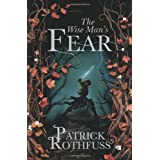 The Wise Man's Fear: The Kingkiller Chronicle: Book 2by Patrick Rothfuss