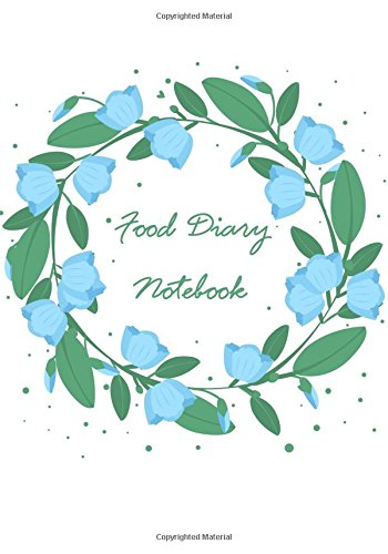 [E.b.o.o.k] Food Diary Notebook: Plan Your Meals & Lose Weight With This Handy Food Diary And Exercise Journal N<br />[W.O.R.D]