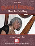 Medieval and Renaissance Music for Folk Harp, Laura Zaerr, 0786682329