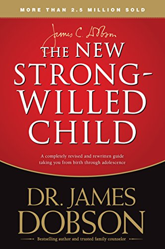 The New Strong-Willed Child (Life Kids Strong)
