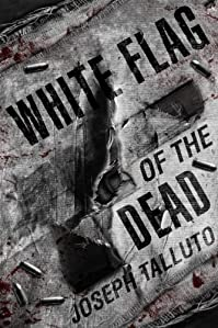 White Flag Of The Dead by Joseph Talluto ebook deal