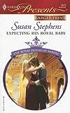 Expecting His Royal Baby, Susan Stephens, 0373234392