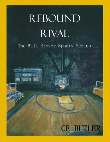 Rebound Rival (The Will Stover Sports Series Book 2)