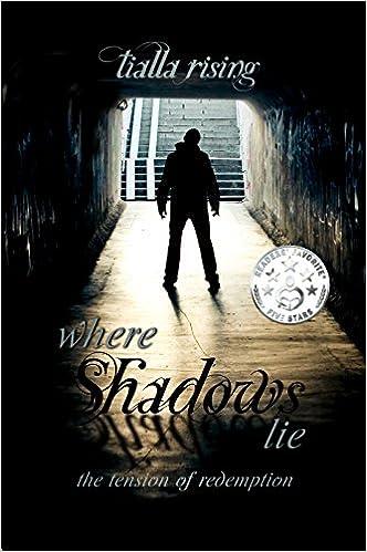 Buch-PDF-Downloads kostenlos Where Shadows Lie: The Tension of Redemption in German PDF FB2