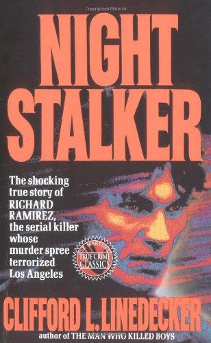 Night Stalker (True Crime (St. Martin's Paperbacks))
