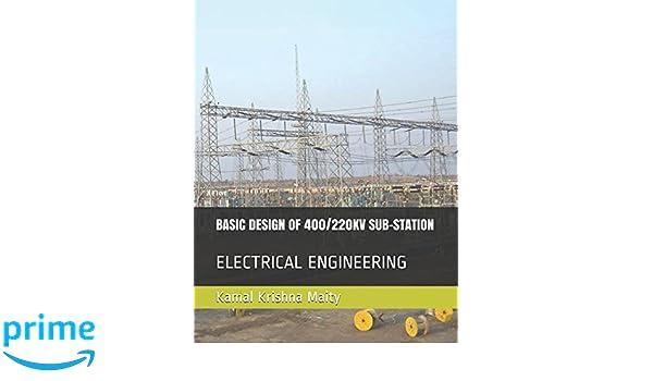 BASIC DESIGN OF 400/220KV SUB-STATION: ELECTRICAL ENGINEERING (1
