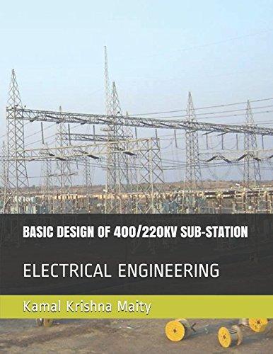 BASIC DESIGN OF 400/220KV SUB-STATION: ELECTRICAL ENGINEERING (1)