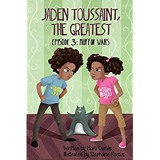Jaden Toussaint, the Greatest Episode 3: Muffin Wars (Volume 3)