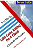 GOD Came Riding On A Cloud: A Study Of The Parousia