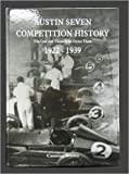 img - for Austin Seven Competition History: The Cars and Those Who Drove Them, 1922 -1939 by B. Canning Brown (2006-09-06) book / textbook / text book