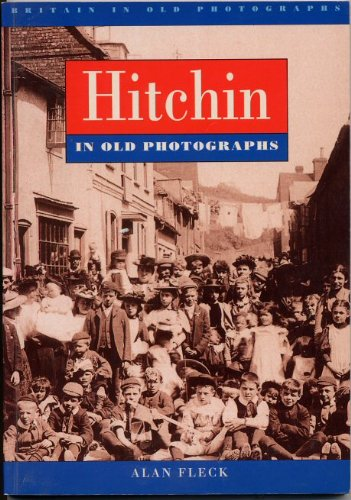 Hitchin : in old photographs