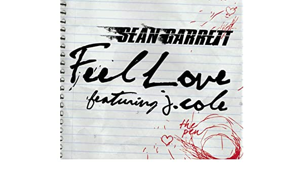 feel love sean garrett ft j cole free mp3 download