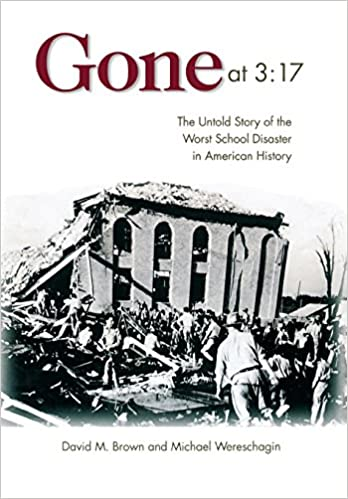 Gone at 3:17: The Untold Story of the Worst School Disaster