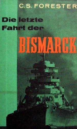 Die letzte Fahrt der Bismark