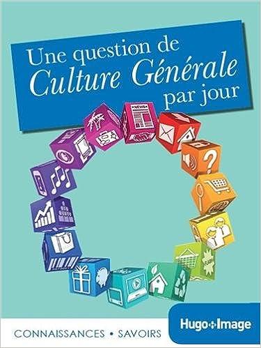 Livres Une question de culture générale par jour 2014 pdf