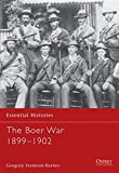 img - for The Boer War 1899 1902 (Essential Histories) book / textbook / text book