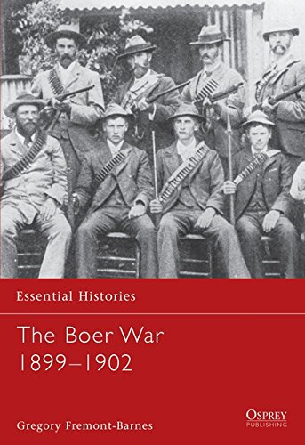 The Boer War 1899-1902 (Essential Histories) (The South African War 1899 To 1902)