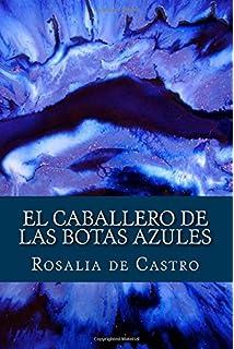 El Caballero de las Botas Azules (Spanish Edition)