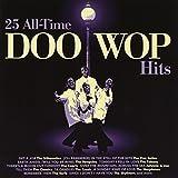 25 All-Time Doo-Wop Hits