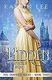 Hidden: Rapunzel's Story (Destined Book 2)