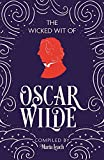 img - for The Wicked Wit of Oscar Wilde (The Wicked Wit of series) book / textbook / text book