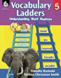 img - for Vocabulary Ladders: Understanding Word Nuances Level 5 book / textbook / text book