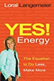 Yes! Energy, Loral Langemeier, 1401936482