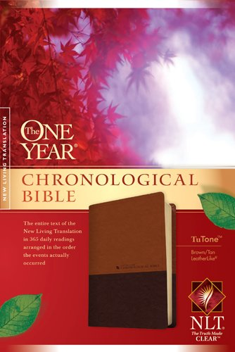 The One Year Chronological Bible NLT, TuTone (LeatherLike, Brown/Tan) (Chronological Order Of The Bible New Testament)