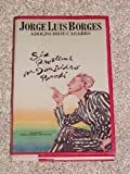 Six Problems for Don Isidro Parodi, Jorge Luis Borges, 0525204806