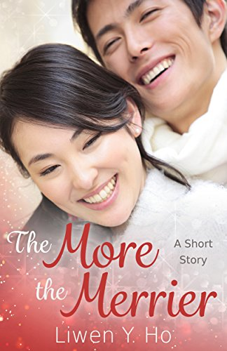 The More The Merrier: A Short Story (Seasons of Love Book - One Square Hours Christmas