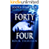 Forty-Four Book Thirteen (44 13)
